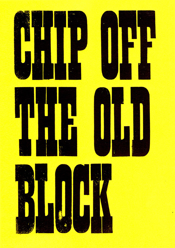 Chip-Off-the-Old-Block